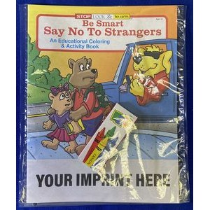 Be Smart, Say No To Strangers Coloring Book Fun Pack
